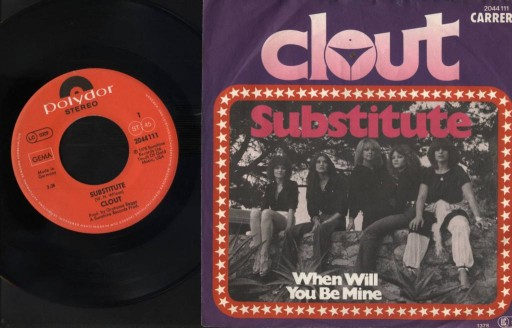 CLOUT - SUBSTITUTE - WHEN WILL YOU BE MINE