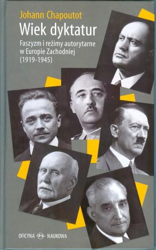Wiek dyktatur Johann Chapoutot twarda opr. NOWA