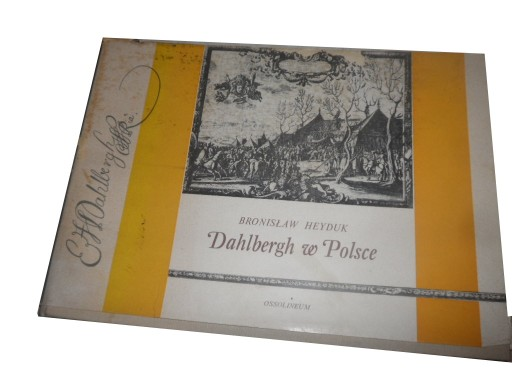 B. Heyduk - Dahlbergh w Polsce 1656-1657 - ryciny