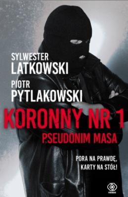KORONNY NR 1 PSEUDONIM MASA _ PYTLAKOWSKI